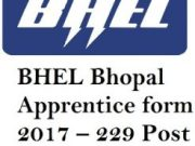 Bharat Heavy Electrical Limited [BHEL] Bhopal Apprentice form 2017