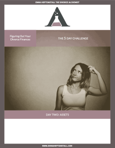 Day 2 – Figuring out your Divorce Finances Challenge