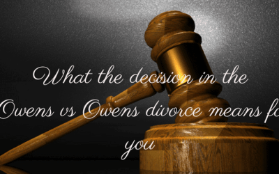 What the decision in the Owens vs Owens divorce means for you