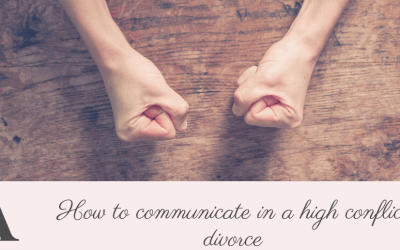 How to communicate in a high conflict divorce