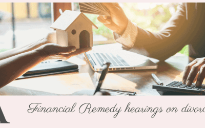Financial Remedy Hearings on divorce