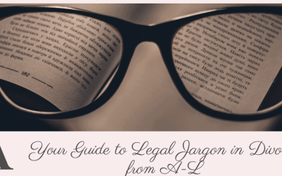 Your Guide to Legal Jargon in Divorce from A-L