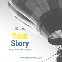 Breathe your story