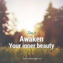 Time to awaken your inner beauty