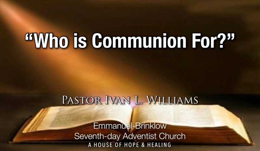 Who Is Communion For?