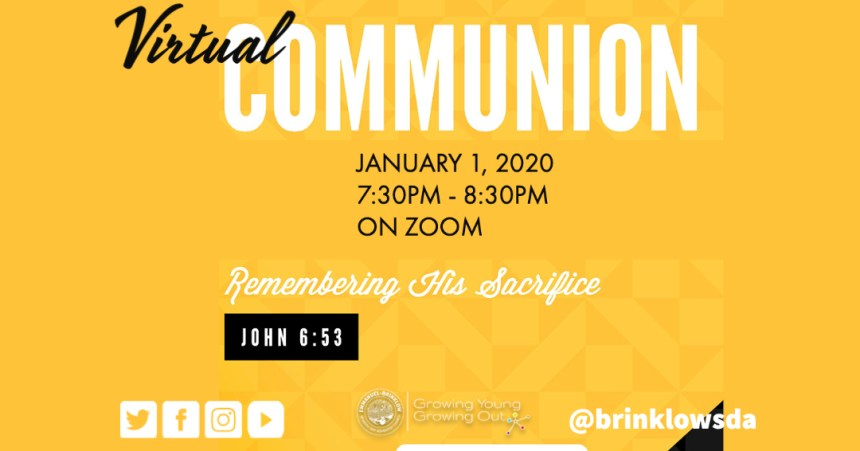 VIRTUAL COMMUNION, NEW YEARS DAY