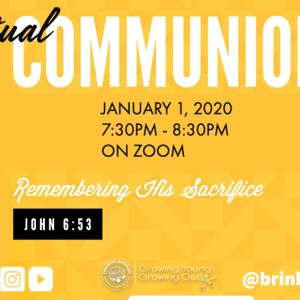 VIRTUAL COMMUNION, NEW YEARS DAY