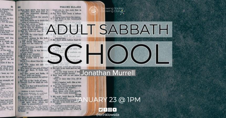 ADULT SABBATH SCHOOL Jan 23