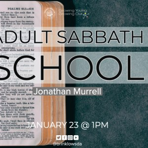 ADULT SABBATH SCHOOL Jan 23