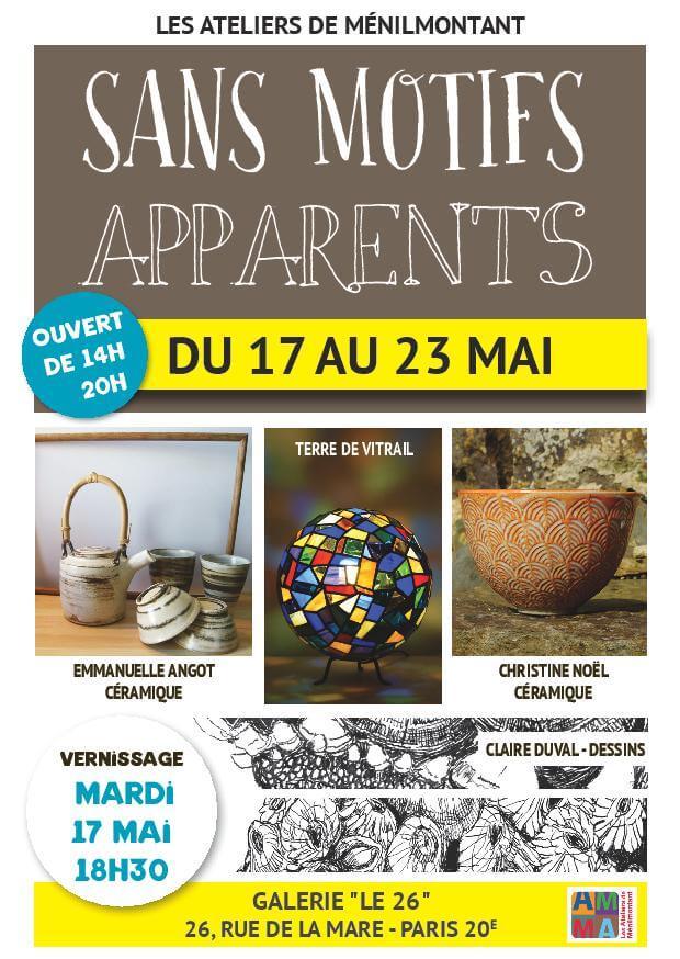 Exposition Sans Motifs Apparents – Du 17 au 23 mai 2016