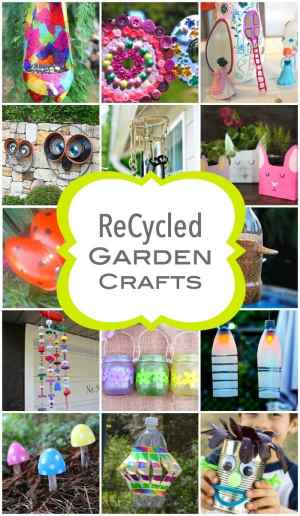 ReCycled Garden Crafts for Spring Time