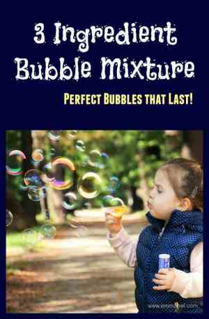 3 Ingredient Bubble Mixture - this recipe lasts and lasts!