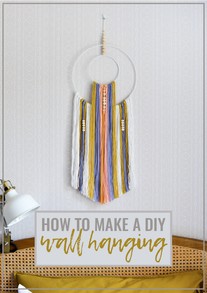 How to Make A DIY Wall Hanging