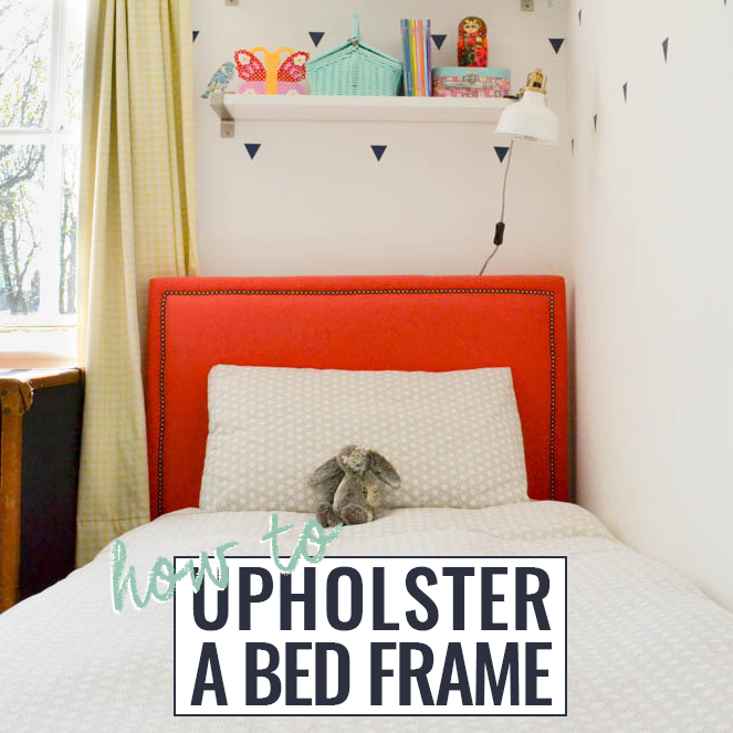 How to Upholster A Bed Frame DIY Tutorial
