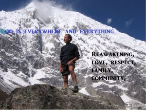Jeff Rasley in the Himalayas Reawakening, love, respect, family, community,