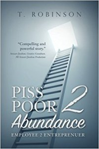 Piss Poor to Abundance
