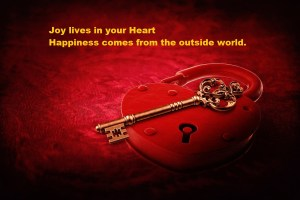 Joy lives in your heart