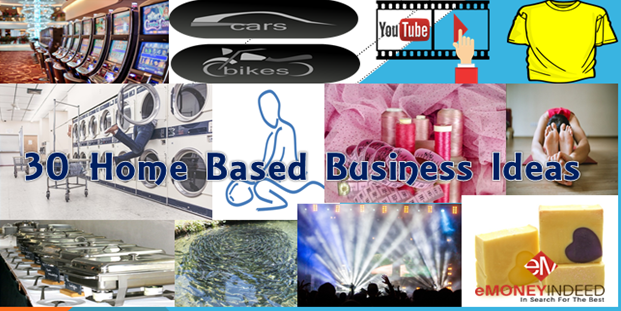 30 Best Home Based Business Ideas