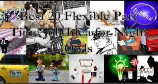 Frexible Part Time Jobs Ideas for Night Owls
