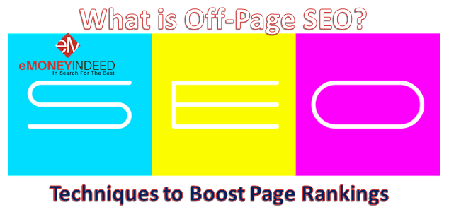 What is Off-Page SEO? Techniques to Boost Page Rankings