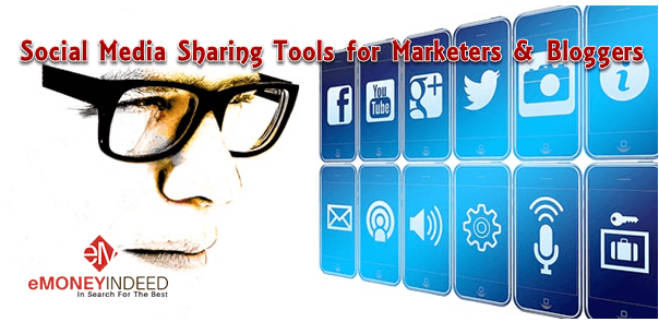 Social Media Sharing Tools for Marketers & Bloggers