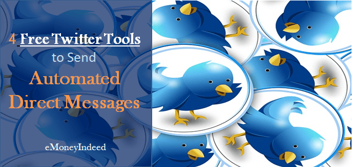 4 Free Twitter Tools to Send Automated Direct Messages