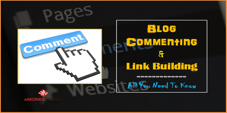 Blog Commenting And Link Building - All You Need To Know