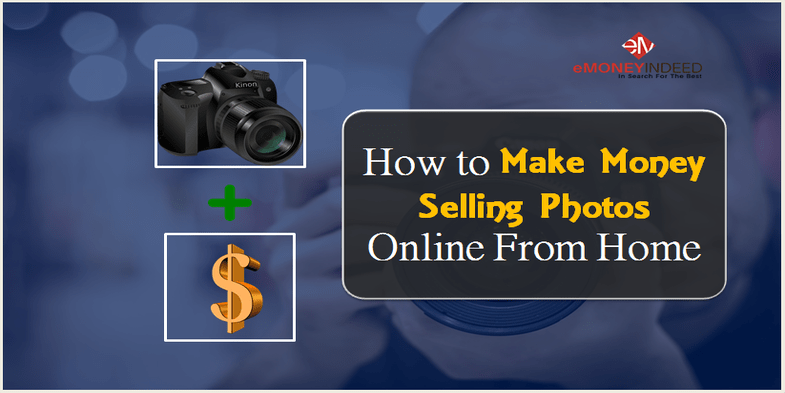 How to make money selling photos online from home for What can i make to sell online