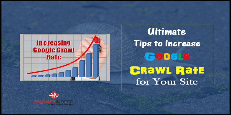 Ultimate Tips to Increase Google Crawl Rate for Your Site