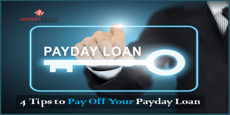 4 Tips to Pay Off Your Payday Loan
