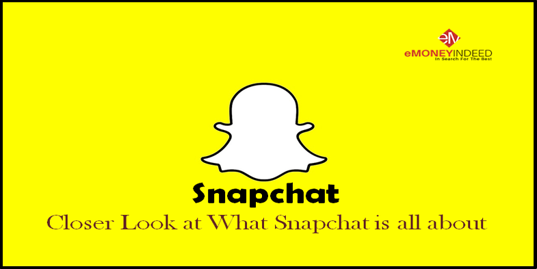 Snapchat - Closer Look at What Snapchat is all about