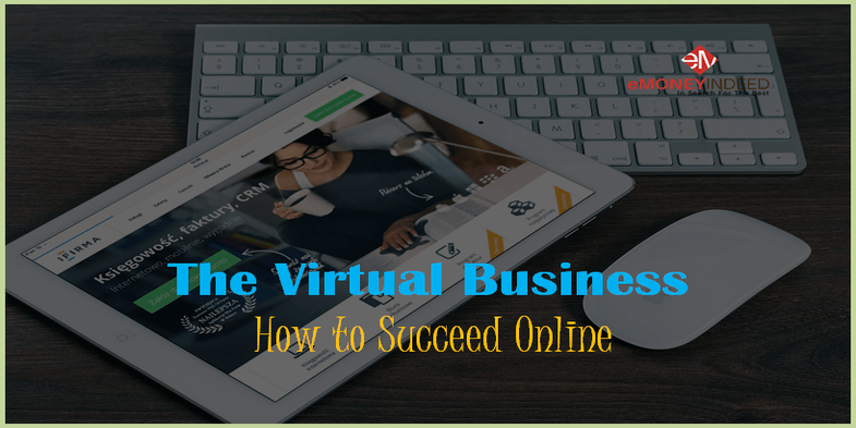 The Virtual Business How to Succeed Online