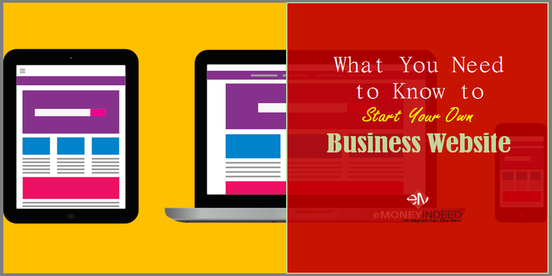 What You Need to Know to Start Your Own Business Website