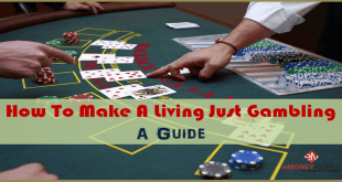 How To Make A Living Just Gambling – A Guide