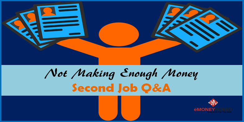 Not Making Enough Money – Second Job Q&A