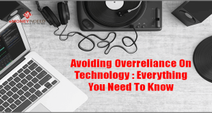 Avoiding Overreliance On Technology Everything You Need To Know