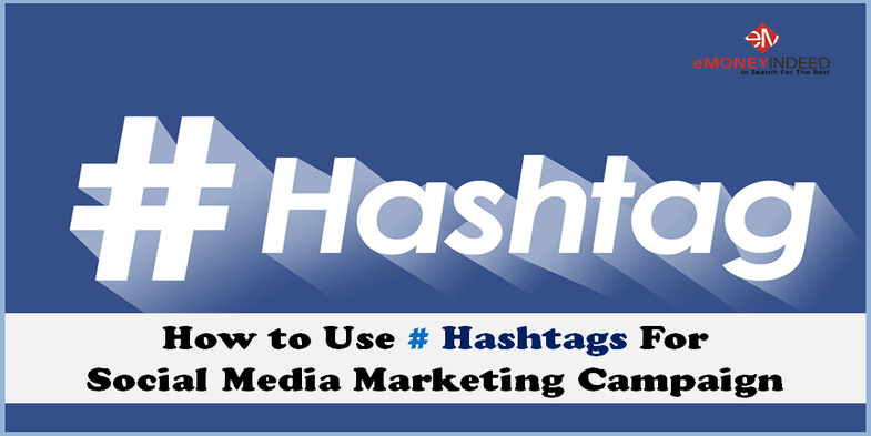 How to Use # Hashtag For Social Media Marketing Campaign