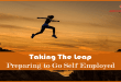 Taking The Leap Preparing to Go Self Employed