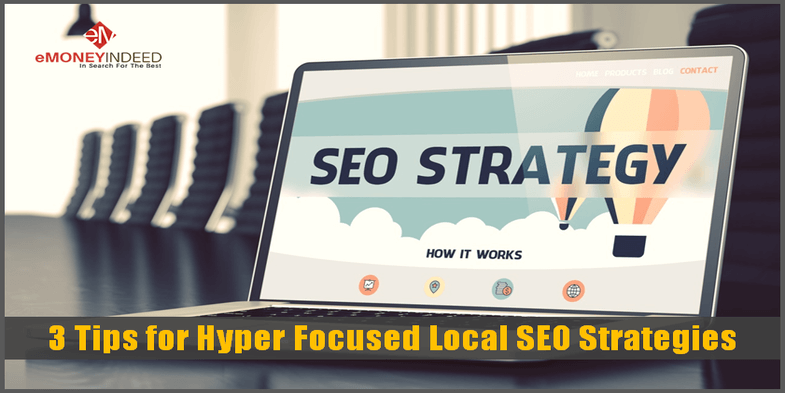 3 Tips for Hyper Focused Local SEO Strategies