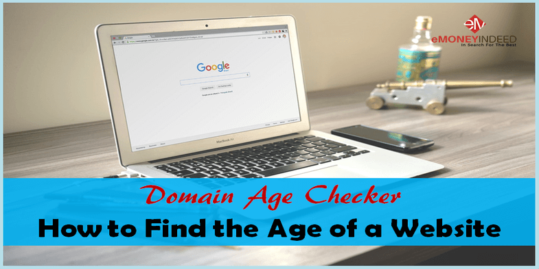 Domain Age Checker - How to Find the Age of a Website