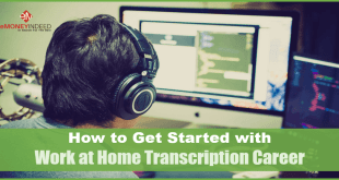 How to Get Started with Work at Home Transcription Career