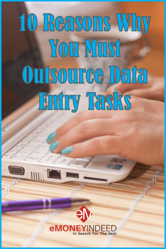 Top Reasons Why You Must Outsource Data Entry Tasks
