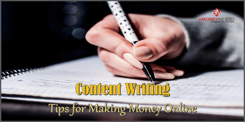 Content Writing – Tips for Making Money Online