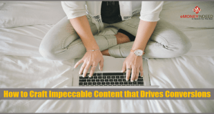 How to Craft Impeccable Content that Drives Conversions