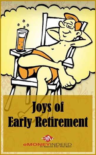 10 Pleasures of Early Retirement