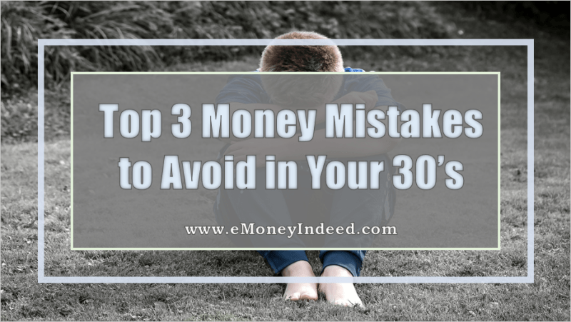 Top 3 Money Mistakes to Avoid in Your 30s