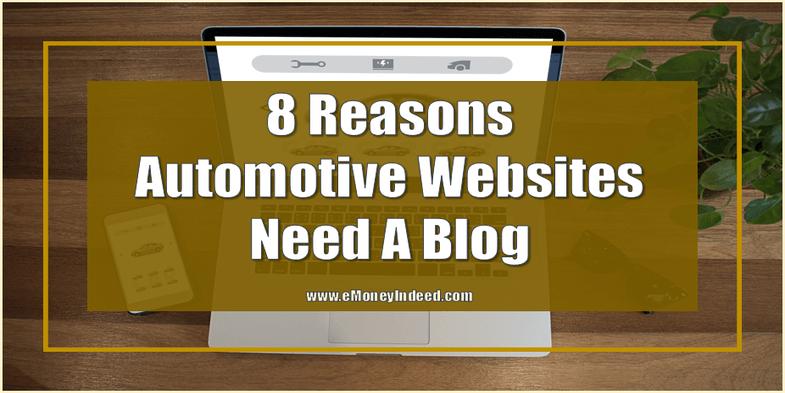 8 Reasons Automotive Websites Need A Blog