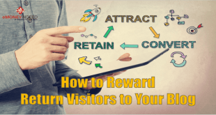 How To Reward Return Visitors To Your Blog