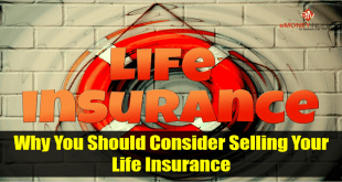 Why You Should Consider Selling Your Life Insurance