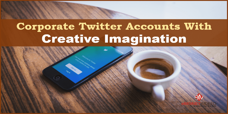 Corporate Twitter Accounts With Creative Imagination